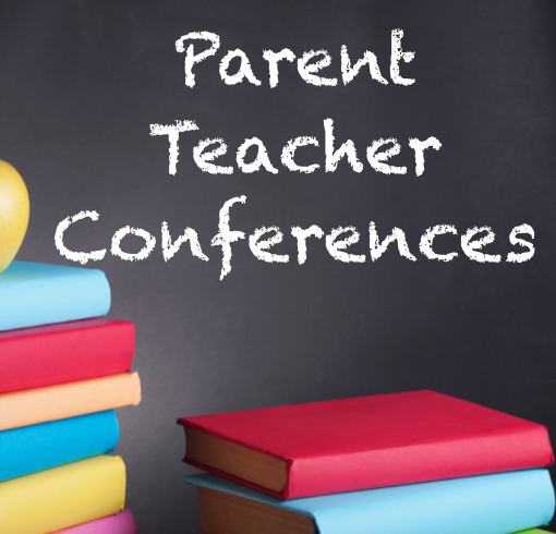 Parent Teacher Conferences / Early Dismissal